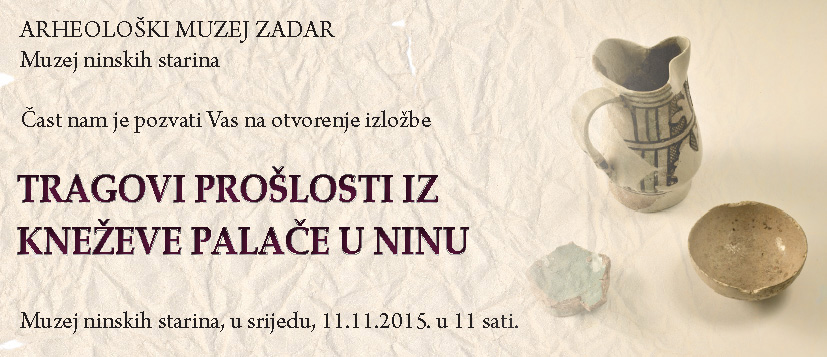 pozivnica- Tragovi proslosti iz Knezeve palace iz Nina